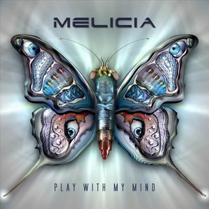 MELICIA - Play With My Mind