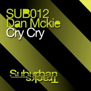 McKIE, DAN - Cry Cry