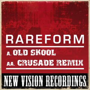RAREFORM - Old Skool
