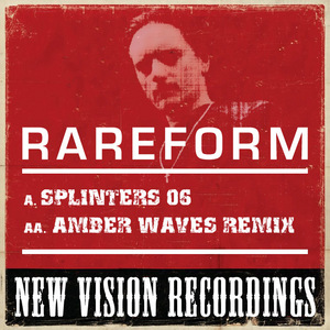 RAREFORM - Splinters 06
