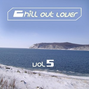 VARIOUS - Chill Out Lover Vol 5