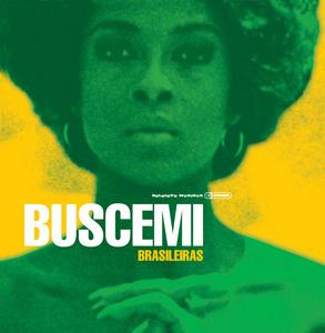 BUSCEMI - Brasileiras