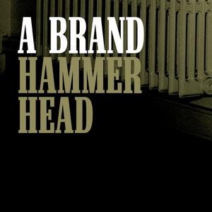 A BRAND - Hammerhead (remixes)