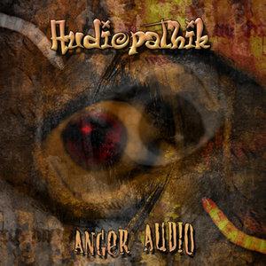 AUDIOPATHIK - Anger Audio EP