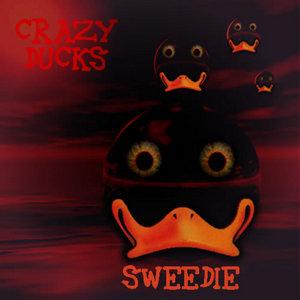 CRAZY DUCKS - Sweedie EP