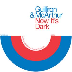 GILLIERON & McARTHUR - Now it's Dark