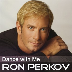 PERKOV, Ron feat NADINE/ADRIANE GREENE - Dance With Me