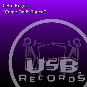ROGERS, CeCe - Come On & Dance