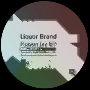LIQUOR BRAND - Poison Ivy EP