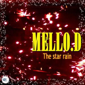 MELLO D - The Star Rain