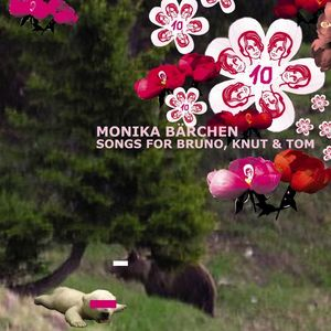 VARIOUS - Monika Barchen: Songs For Bruno, Knut & Tom