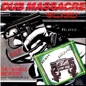 TWINKLE BROTHERS, The - Dub Massacre (Part 1 & Part 2)