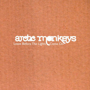 ARCTIC MONKEYS/THE NEWELL OCTET - Leave Before The Lights Come On
