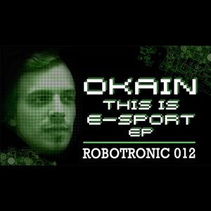 OKAIN - This Is E-Sport EP