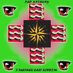 VARIOUS - Pad Anthony I Further East Riddim