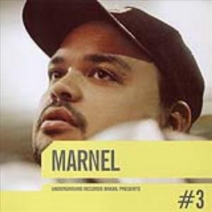 MARNEL/VARIOUS - Underground Records Brasil Presents #3