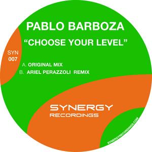 BARBOZA, Pablo - Choose Your  Level