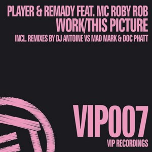 PLAYER & REMADY feat MC ROBY ROB - This Picture / Work