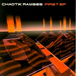 CHAOTIK RAMSES - First EP