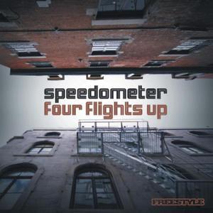SPEEDOMETER - Four Flights Up