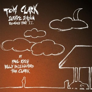 CLARK, Tom - Service Station Remixes Vol II