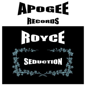 ROYCE - Seduction