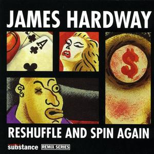 HARDWAY, James - Reshuffle + Spin Again