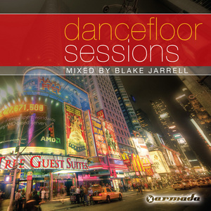 VARIOUS - Blake Jarrell - Dancefloor Sessions