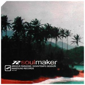 72SOULMAKER - Groove Paradise