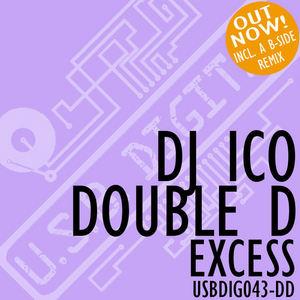 DJ ICO & DOUBLE D - Excess
