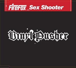 FIREFOX - Sex Shooter