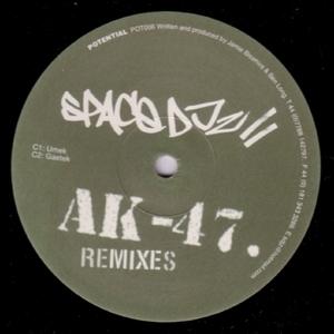 SPACE DJZ - AK-47 (remixes)