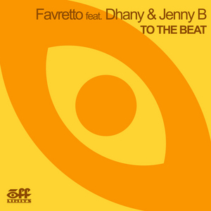 FAVRETTO feat DHANY & JENNY B - To The Beat