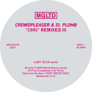 CROWDPLEASER & ST PLOMB - 2006 Remixes (part 3)