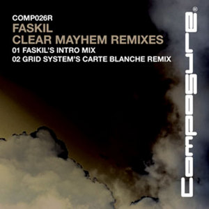 FASKIL - Clear Mayhem Remix EP