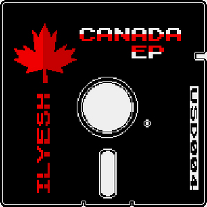 ILYESH - Canada EP