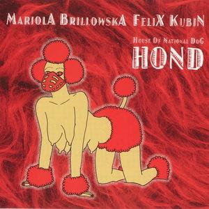 BRILLOWSKA, Mariola & FELIX KUBIN - Hond House Of National Dog