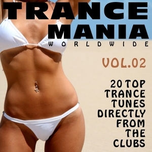VARIOUS - Trance Mania Worldwide Vol 2