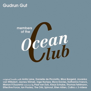 GUDRUN GUT - Members Of The Oceanclub