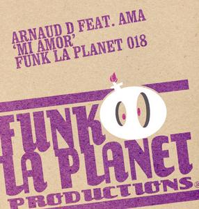 ARNAUD D feat AMA - Mi Amor