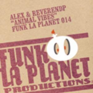 ALEX/REVEREND P - Animal Vibes