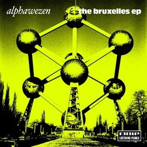 ALPHAWEZEN - The Bruxelles EP