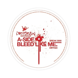 BREAK 3000 - Bleed Like Me