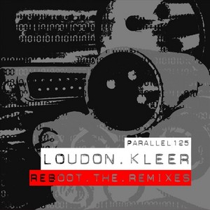 LOUDON KLEER - Reboot (The Remixes)
