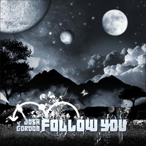 GORDON, Josh - Follow You
