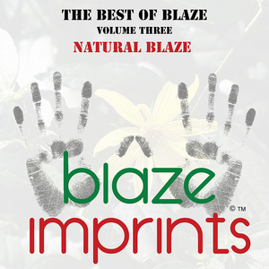 BLAZE - The Best Of Blaze Vol 3: Natural Blaze