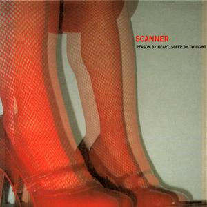 SCANNER - Reason By Heart