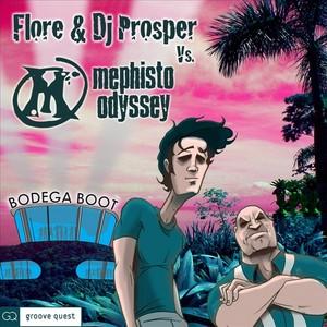 FLORE/DJ PROSPER vs MEPHISTO ODYSSEY - Bodega Boot
