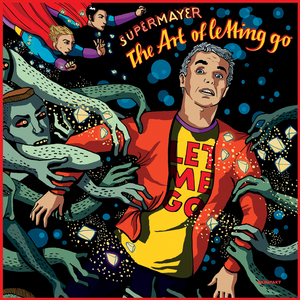 SUPERMAYER - The Art Of Letting Go