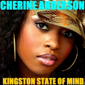 ANDERSON, Cherine - Kingston State Of Mind